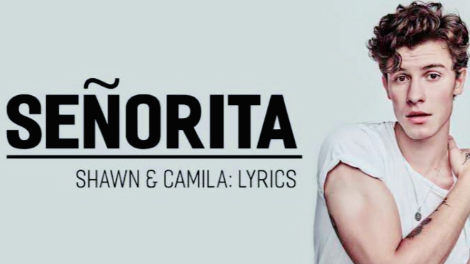 Senorita by Shawn Mendes lyrics