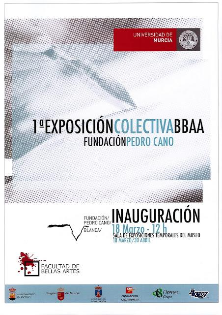 I Exposición Colectiva de Alumnos de Bellas Artes en la Fundación Pedro Cano.