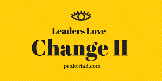 Leaders Love Change