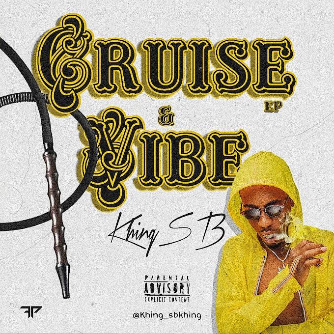 [EP] Khing SB — Cruise & Vibe