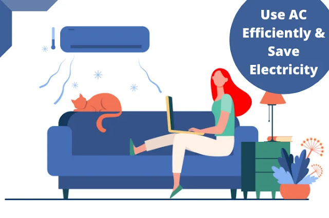 Ways to Use AC Efficiently