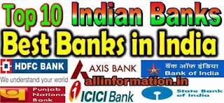 Top 10 banks in India ki Full information
