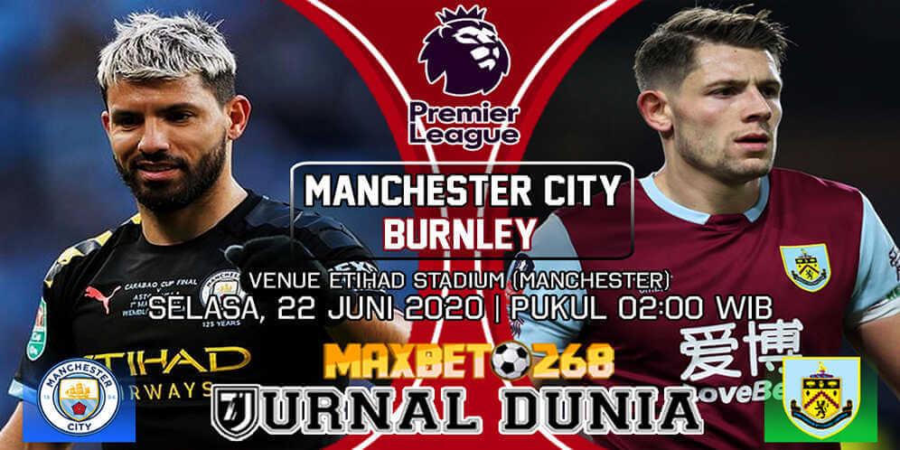 Prediksi Manchester City vs Burnley 23 Juni 2020 Pukul 02:00 WIB