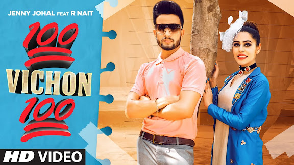 100 Vichon 100 Song Lyrics   Jenny Johal Feat. R Nait   Latest Punjabi Song 2021 Lyrics Planet