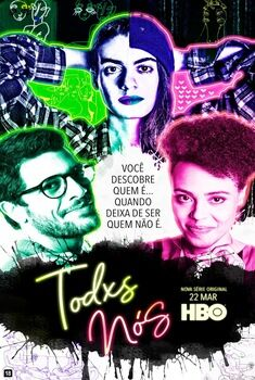 Todxs Nós 1ª Temporada Torrent - WEB-DL 1080p Nacional