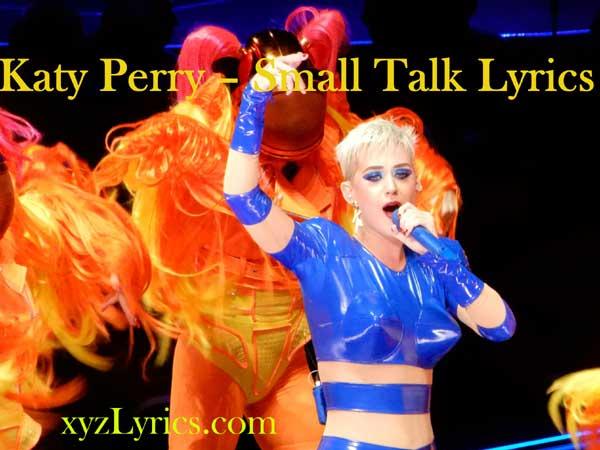Katy Perry – Small Talk Lyrics