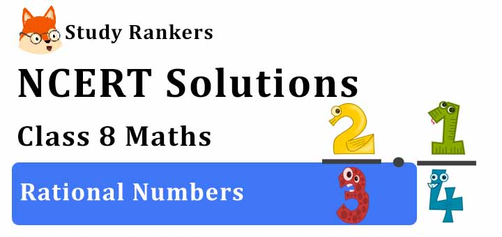 NCERT Solutions for Class 8 Maths Ch 1 Rational Numbers