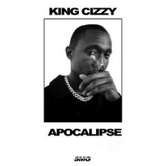 King Cizzy feat. Maluke Cefa & Djimetta - Apocalipse (2021) [Download]