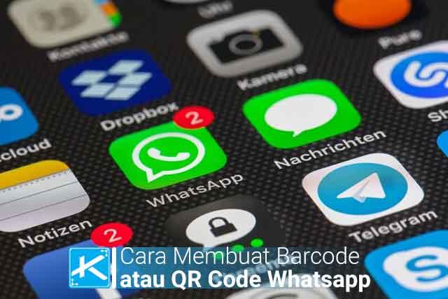 Cara Membuat Barcode atau QR Code Whatsapp Dengan Mudah Terbaru
