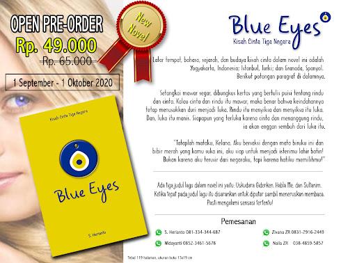 Novel Baru: BLUE EYES  (Kisah Cinta Tiga Negara)