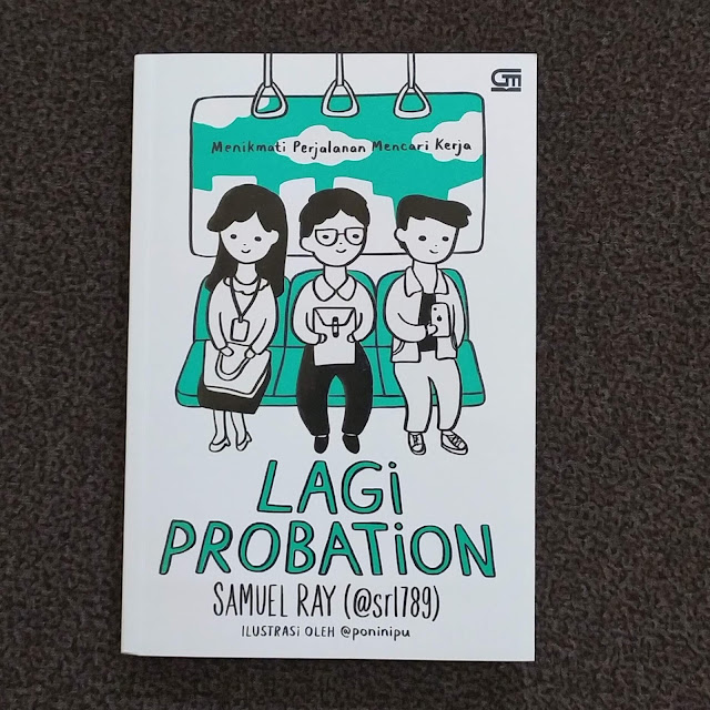 Lagi Probation - Menikmati Perjalanan Mencari Kerja Cover Depan