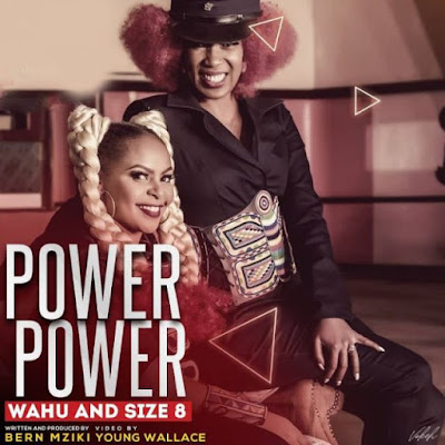AUDIO | Size 8 Reborn & Wahu - Power Power || Mp3 Download
