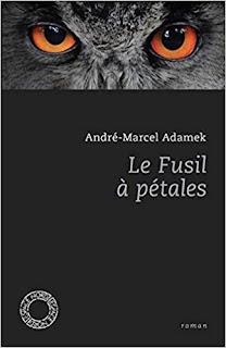 Le fusil à pétales – André-Marcel Adamek