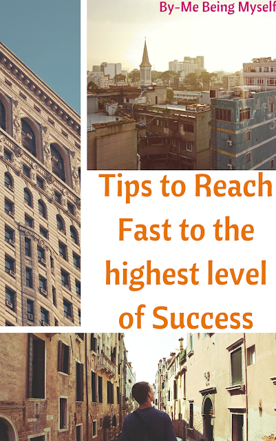 Trick to reach fast to the highest level of success