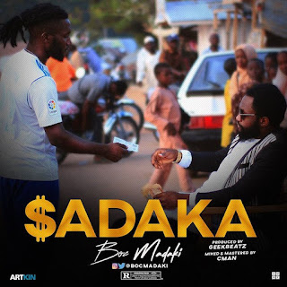 New music :BOC MADAKI - SADAKA