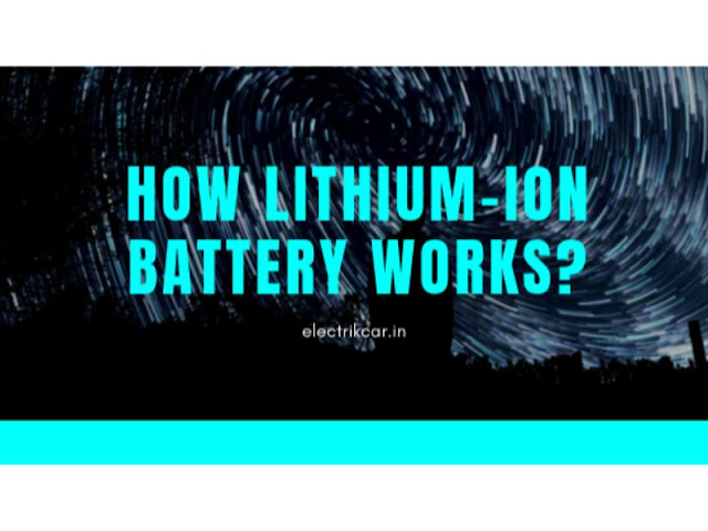 how lithiumion battery works?