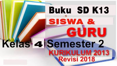 Buku SD k13 kelas 4 revisi 2018 semester genap