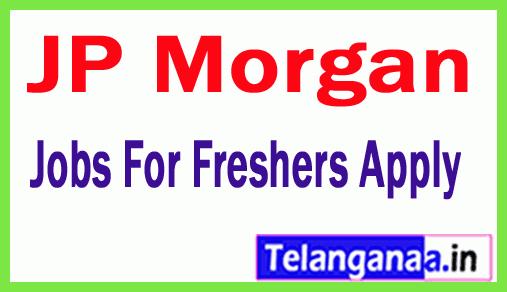 JP Morgan Recruitment Jobs For Freshers Apply