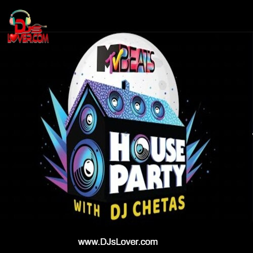 Mtv Beats House Party DJ Chetas Love Mix 15