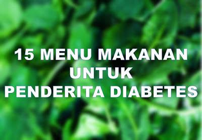 Konsumsilah selalu beberapa kuliner dari  Inilah 15 Menu Makanan Untuk Penderita Diabetes