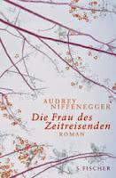 Niffenegger, Audrey: Die Frau des Zeitreisenden