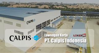 Lowongan Kerja PT Calpis Indonesia (Calpico)