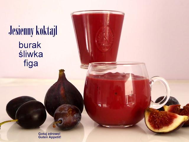 Jesienny koktajl - bomba witaminowa - burak+figa+śliwka - Czytaj więcej »
