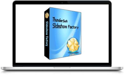 ThunderSoft Slideshow Factory 4.7.0 Full Version