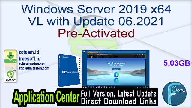 Windows Server 2019 x64 VL with Update 06.2021 Pre-Activated_ ZcTeam.id