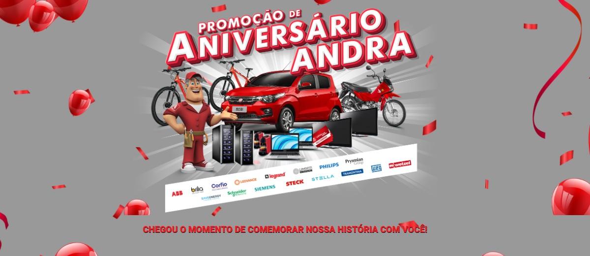 Promoção 45 Anos ANDRA Aniversário 2021 Materiais Elétricos - Carro, Moto e Prêmios