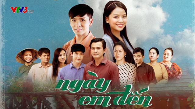 Ngày Em Đến Trọn Bộ Tập Cuối (Phim Việt Nam VTV3)