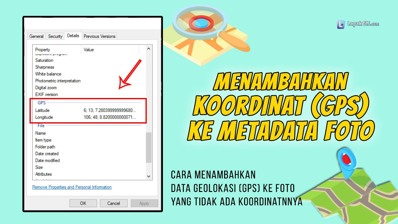 Cara menambahkan koordinat (GPS) ke metadata Foto