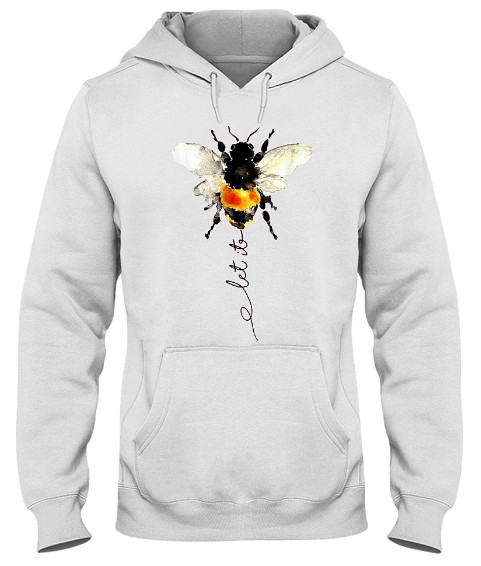 Let it bee let it be bee hippie bee Hoodie, Let it bee let it be bee hippie bee Sweatshirt, Let it bee let it be bee hippie bee Shirts
