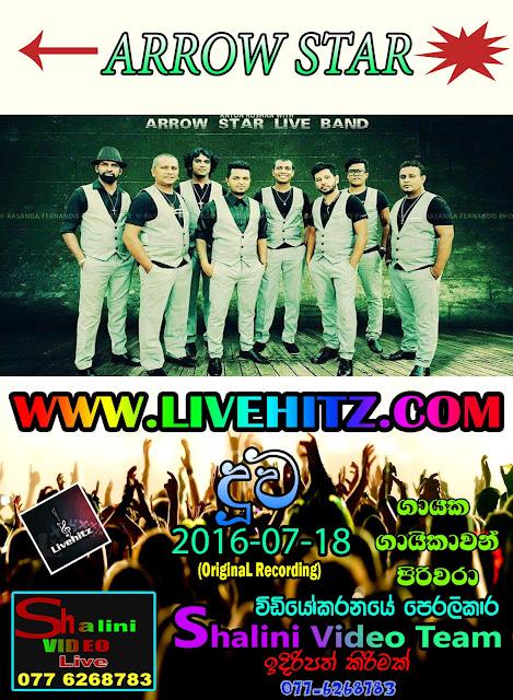 ARROW STAR LIVE IN DUUWA 2016-07-18