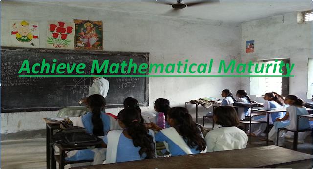 Achieve Mathematical Maturity