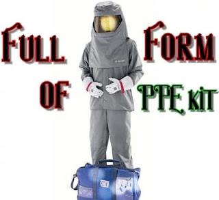 PPE kit full form in medical. PPE  full form.