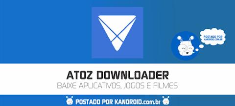 AtoZ Downloader (AIO Downloader) APK - Baixe Aplicativos, Jogos e Filmes