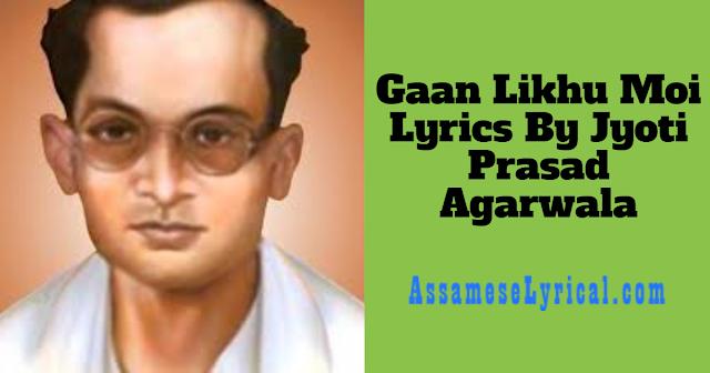 Gaan Likhu Moi Lyrics