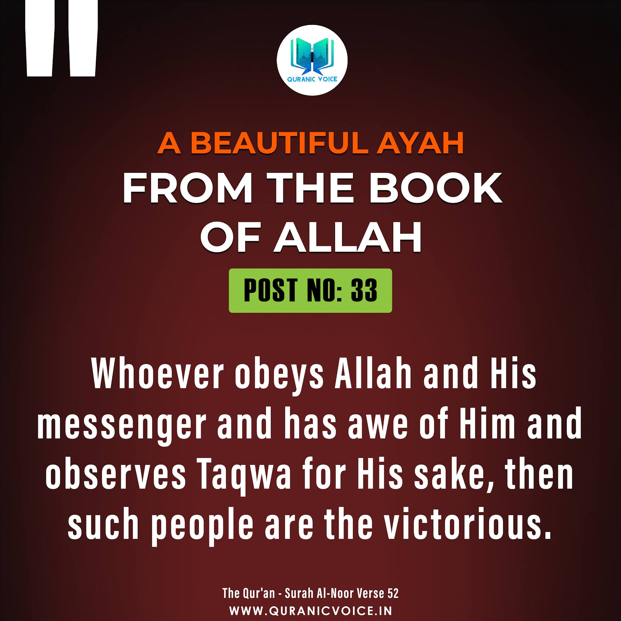 A beautiful ayah from the Book Of Allah {The Qur'an - Surah Al-Noor Verse 52}