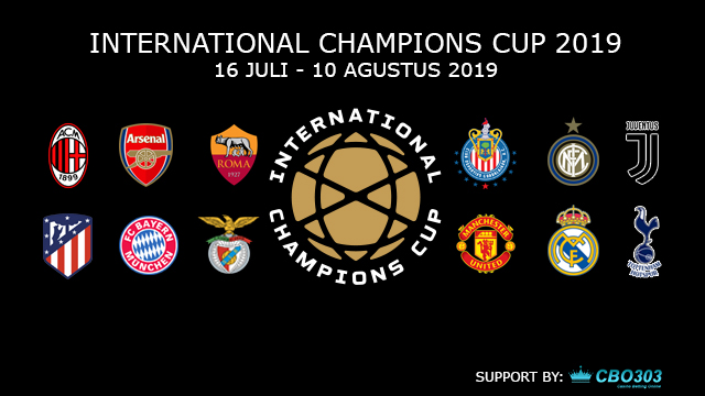 Jadwal Pertandingan International Champions Cup 2019