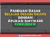 Mapel Informatika: Panduan Dasar Belajar Desain Grafis dengan Aplikasi Software CorelDraw