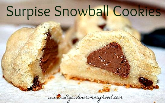 It S All Good In Mommyhood Surprise Snowball Cookies