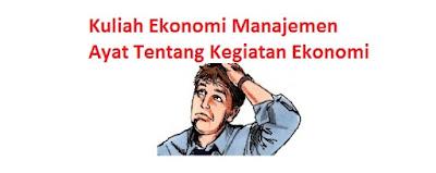 Ayat Tentang Kegiatan Ekonomi