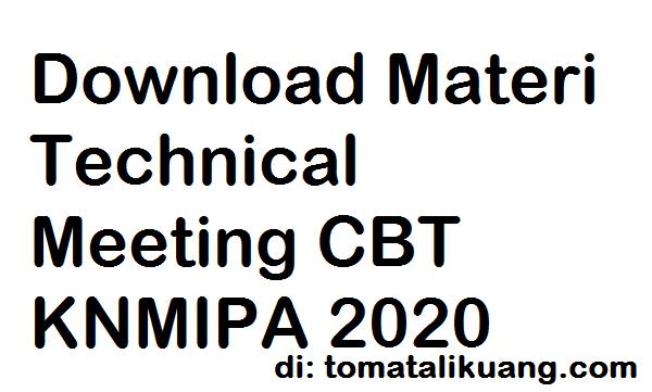 Download Materi Technical Meeting CBT KNMIPA 2020 PDF tomatalikuang.com