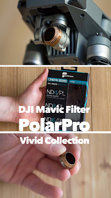 Gear of the Week #GOTW KW 09 | DJI Mavic Filter | PolarPro Vivid Collection | ND-Filter für DJI-Mavic-Pro