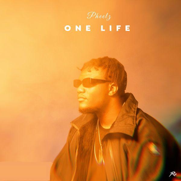 [Music] Pheelz – One Life