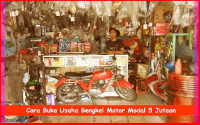 Cara Bisnis Bengkel Motor Modal 5 Jutaan