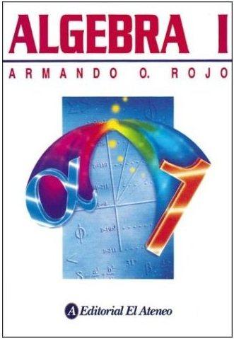 Álgebra I, Armando Rojo