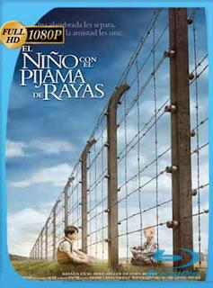 El Niño con el Pijama de Rayas  2008 HD [1080p] Latino [Mega] dizonHD