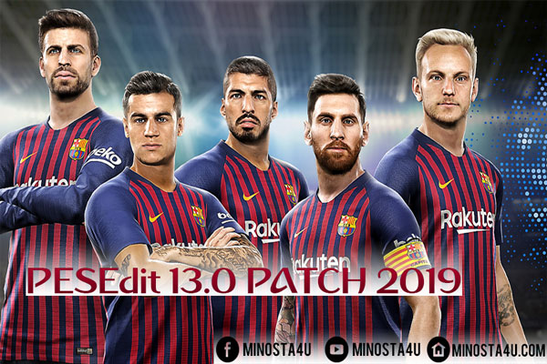 PES 2013 PESEdit 13.0 PATCH 2019